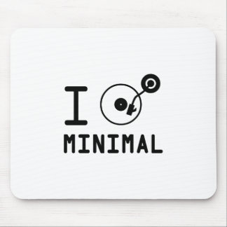 I play Minimal MNL / I love Minimal MNL / DJ  Viny Mouse Pads