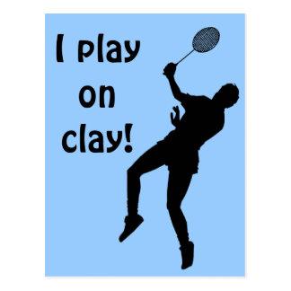 I play on clay postcard