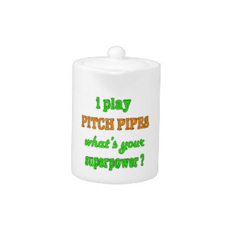 I Play Pitch Pipes