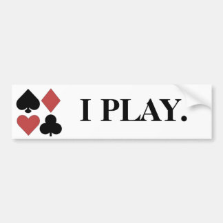 I PLAY Poker Bumper Sticker