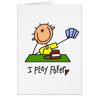 I Play Poker  Tshirts and Gifts Card