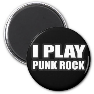 I PLAY PUNK ROCK guys girls Punk Rock Music Refrigerator Magnet