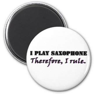 I Play Saxophone... 2 Inch Round Magnet