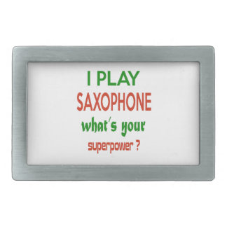 I play Saxophone what's your superpower ? Belt Buckle
