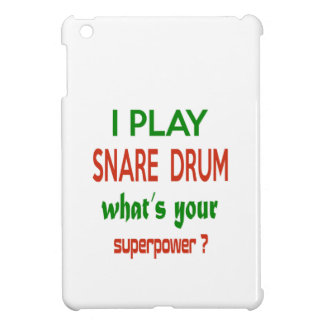 I play Snare Drum what's your superpower ? iPad Mini Case
