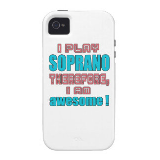 I play Soprano therefore, I'm awesome! iPhone 4/4S Cases