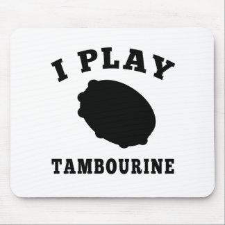 I Play Tambourine Mouse Pad