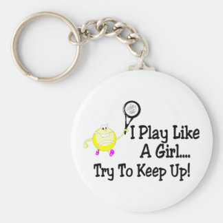 I Play Tennis Like A Girl Try To Keep Up Basic Round Button Keychain