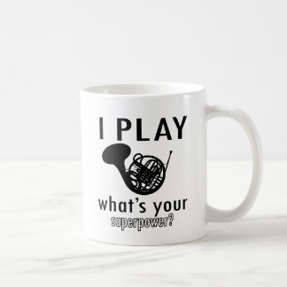 I play the French Horn Coffee Mug