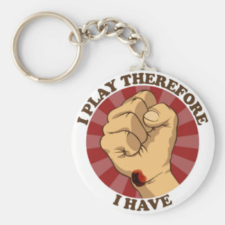 I Play Therefore I have ( Wrist Callus) Basic Round Button Keychain