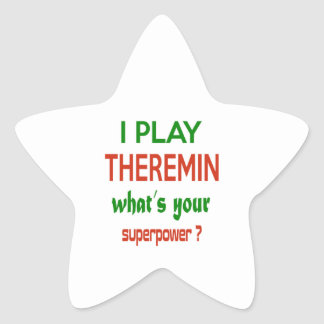 I play Theremin what's your superpower ? Star Sticker