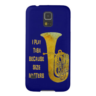 I Play Tuba Because Size Matters Galaxy S5 Case