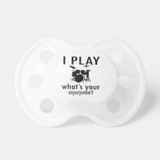 I play what's your superpower pacifier