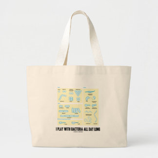 I Play With Bacteria All Day Long (Morphology) Canvas Bag
