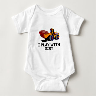I Play With Dirt Front Loader Baby Romper