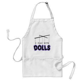 I PLAY WITH DOLLS APRONS