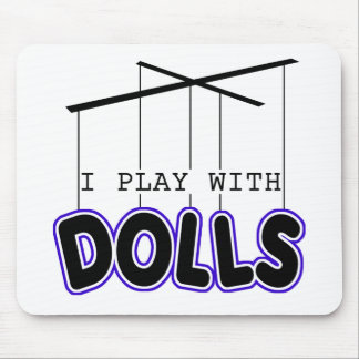 I PLAY WITH DOLLS MOUSE MATS