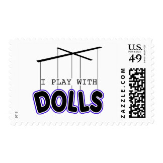 I PLAY WITH DOLLS STAMP