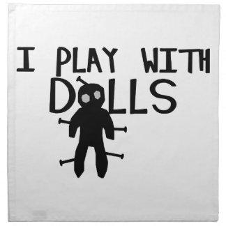 I Play With Dolls Voodoo Napkin