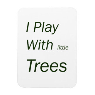 I play with little trees magnet