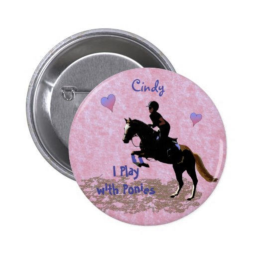 I Play with Ponies Button