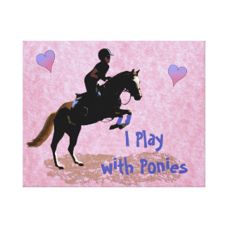 I Play with Ponies Canvas Print