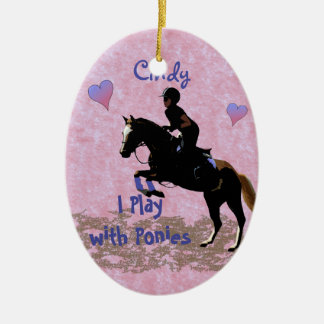 I Play with Ponies Ceramic Ornament