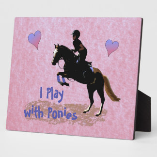 I Play with Ponies Display Plaques