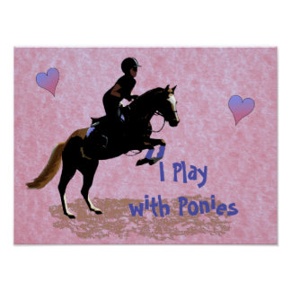 I Play with Ponies Poster