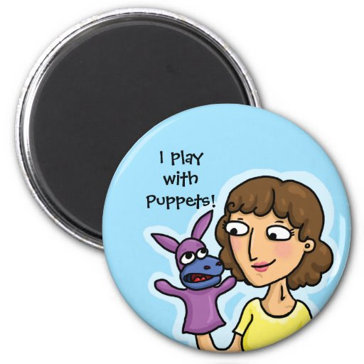I play with Puppets Refrigerator Magnet