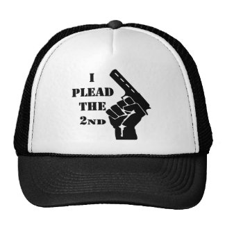 I Plead The 2nd Amendment Gun Trucker Hat