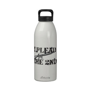 I plead the 2nd drinking bottles