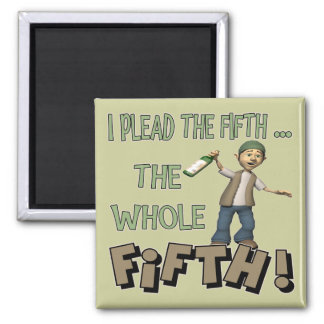 I Plead The Fifth Beer T-shirts Gifts 2 Inch Square Magnet