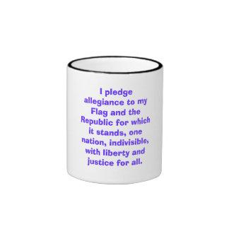 I pledge allegiance to my Flag and the Republic... Ringer Mug