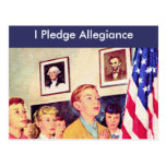 I Pledge Allegiance To the Flag Postcard
