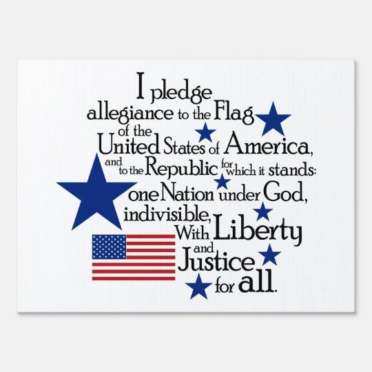 I pledge Allegiance to the flag Sign