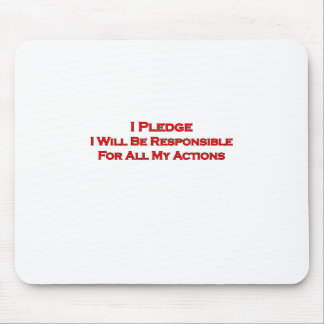 I Pledge I Will Be Responsible Red-Black Mouse Pad