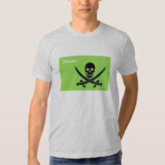 I Plunder Shirt