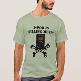 I-Pod Is Killing Music T-Shirt