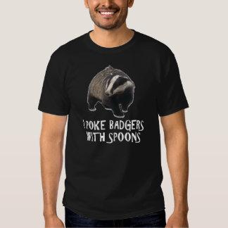 I Poke Badgers Tshirts