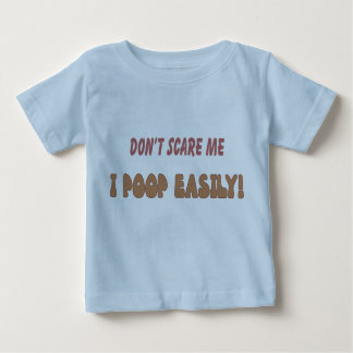 I poop easily baby T-Shirt