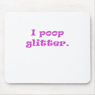I Poop Glitter Mousepad