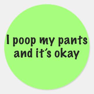 I Poop My Pants Classic Round Sticker
