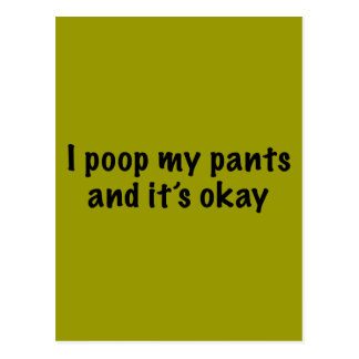 I Poop My Pants Postcard