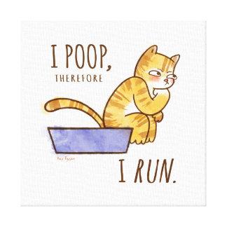 I Poop, Therefore I Run Cartoon Cat Humor Canvas Print