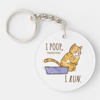 I Poop, Therefore I Run Cartoon Cat Humor Single-Sided Round Acrylic Keychain