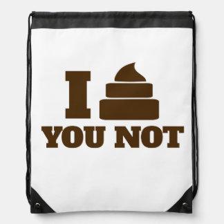 I poop you not drawstring backpack