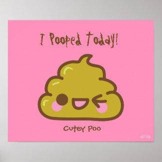 ¡I Pooped hoy! - Cutey Poo Impresiones
