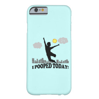 I Pooped hoy Funda Para iPhone 6 Barely There