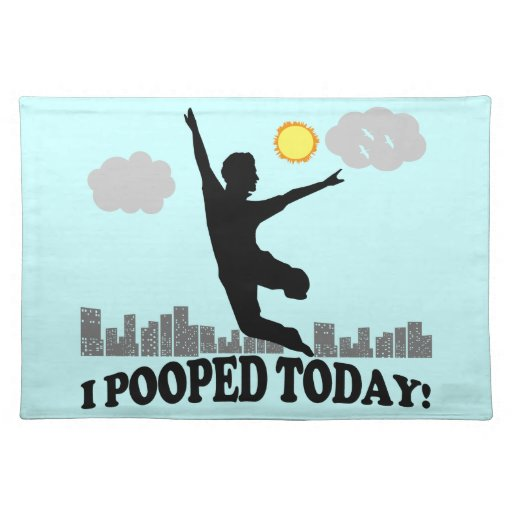 I Pooped hoy Manteles Individuales